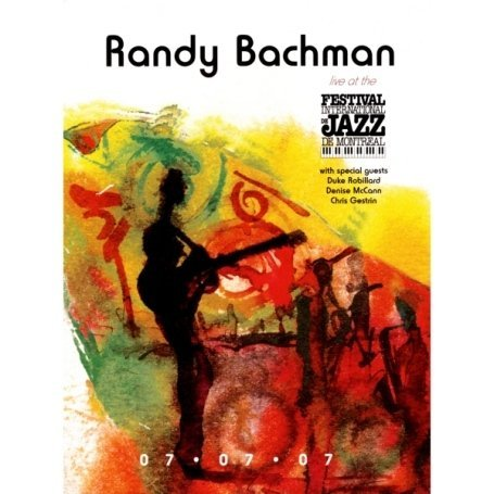 Randy Bachman Live At The Montreal Jazz Fest