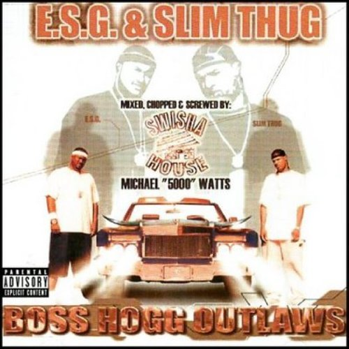 Esg & Slim Thug Boss Hogg Outlawz Explicit Version Platinum Ed.