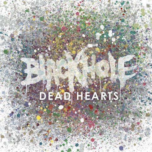 Blackhole Dead Hearts Explicit Version