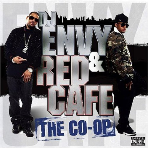 Dj Envy & Red Cafe Dj Envy & Red Cafe Explicit Version