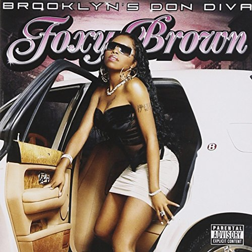 Foxy Brown Brooklyn's Don Diva Explicit Version