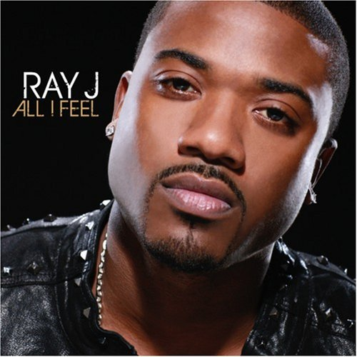 Ray J All I Feel Clean Version