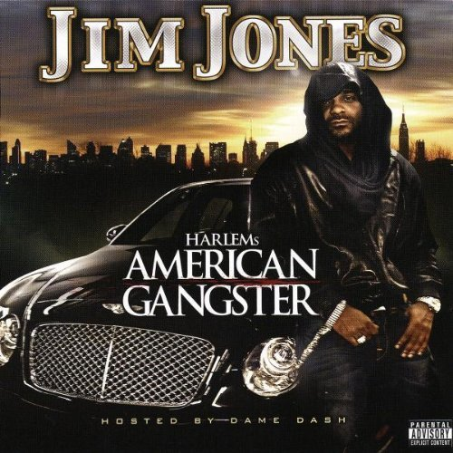 Jim Jones Harlem's American Gangster Explicit Version