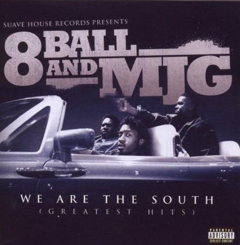 8ball & Mjg We Are The South (greatest Hits) Explicit Version