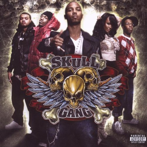 Skull Gang Skull Gang Feat. Juelz Santana Explicit Version