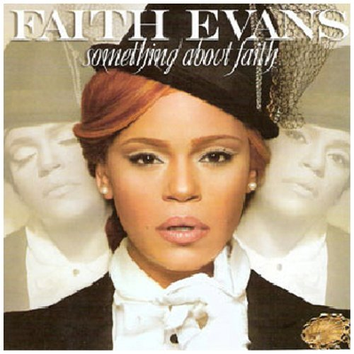 Faith Evans Something About Faith