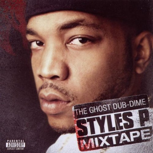 Styles P Ghost Dub Dime Explicit Version