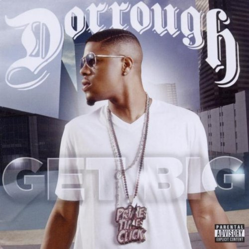 Dorrough Get Big Explicit Version