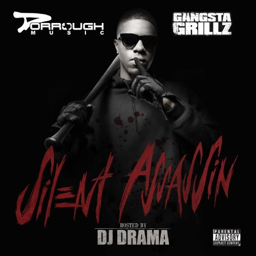 Dorrough Music Gangsta Grillz Silent Assassi Explicit Version