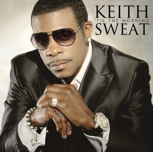 Keith Sweat Til The Morning