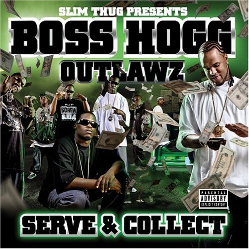 Boss Hogg Outlawz Vol. 1 Serve & Collect Explicit Version