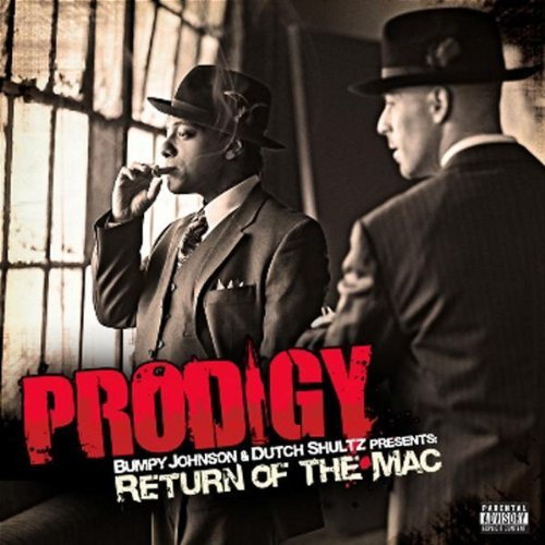 Prodigy Return Of The Mac Explicit Version