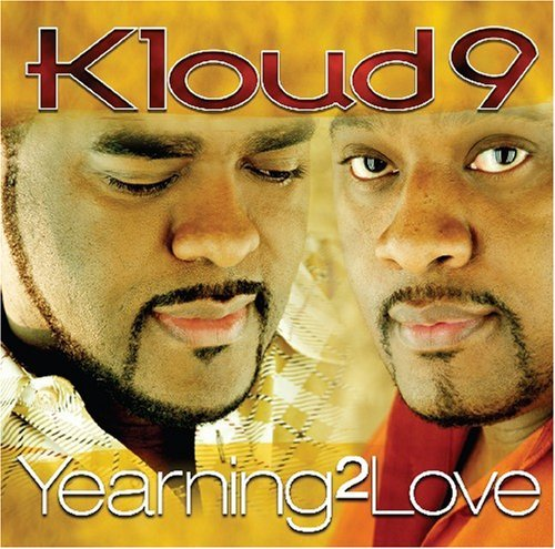 Kloud 9 Yearning 2 Love