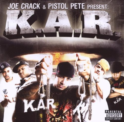 Joe Crack & Pistol Pete Presen K.A.R. Explicit Version