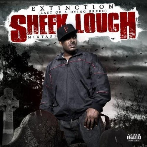 Sheek Louch Extinction Last Of A Dying Br Explicit Version