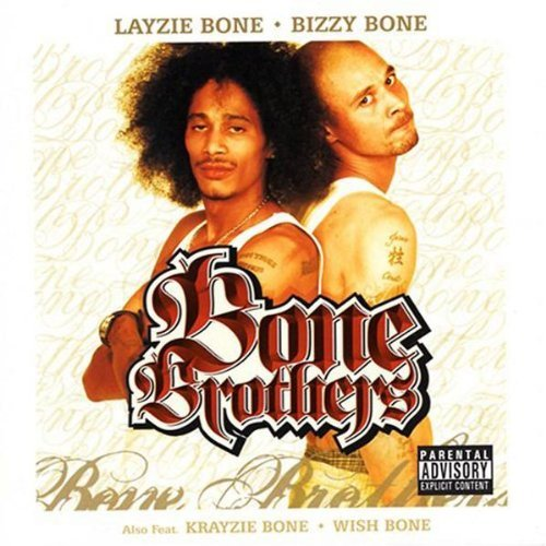 Bone Brothers Bone Brothers Explicit Version