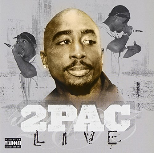 2pac Live Explicit Version