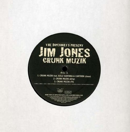 Diplomats Presents Jim Jones Crunk Music Explicit Version B W This Is Jim Jones