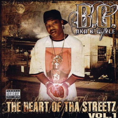 B.G. Heart Of Tha Street Explicit Version