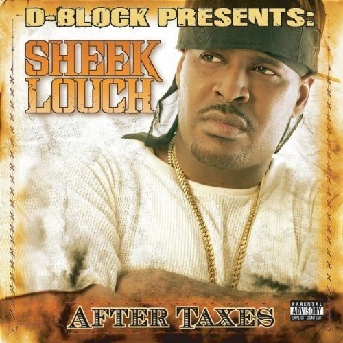Sheek Louch After Taxes Explicit Version