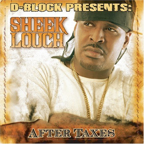 Sheek Louch After Taxes Clean Version