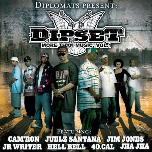 Dipset Vol. 1 More Than Music Explicit Version