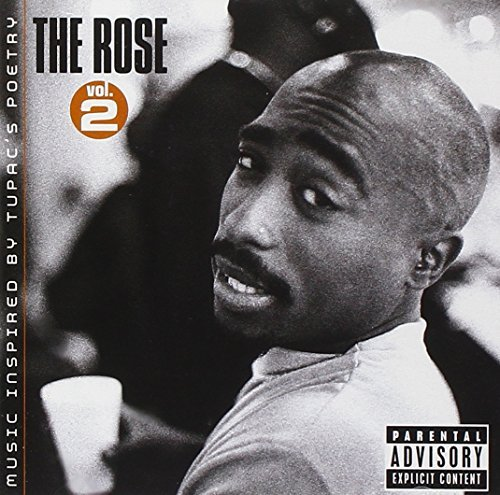 Music Inspired By 2pac's Poetr Vol. 2 Rose Music Inspired By Explicit Version T T Tupac