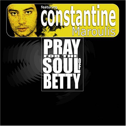 Pray For The Soul Of Betty Pray For The Soul Of Betty Clean Version Feat. Constantine