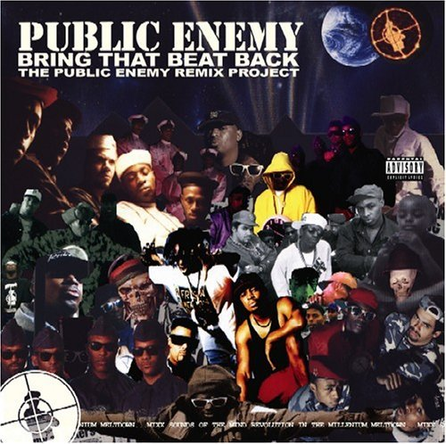 Public Enemy Bring That Beat Back Explicit Version