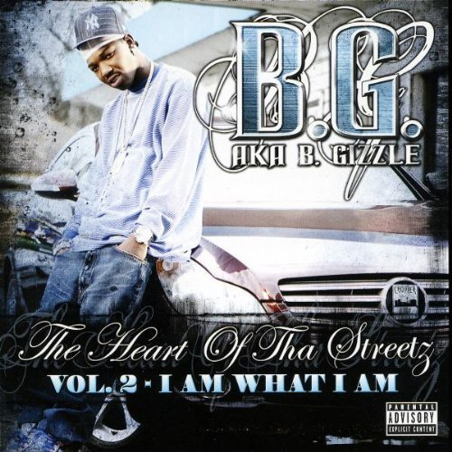 B.G. Vol. 2 Heart Of Tha Streetz Explicit Version