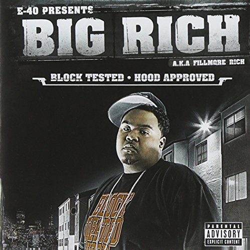 Big Rich Block Tested Hood Approved Explicit Version
