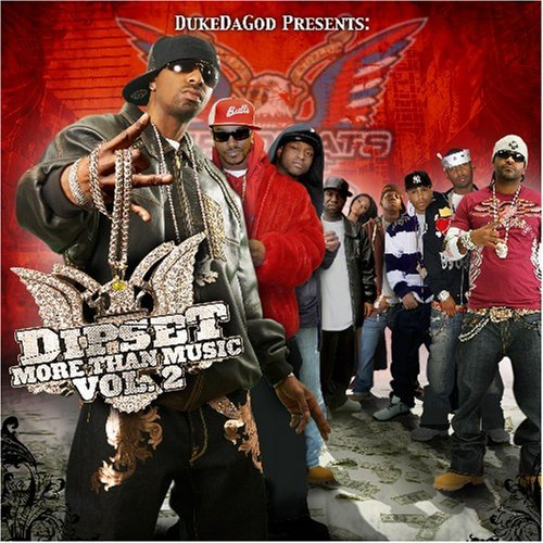 Dipset Vol. 2 More Than Music Clean Version