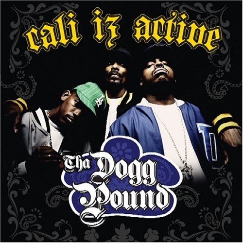 Tha Dogg Pound Cali Iz Active Clean Version