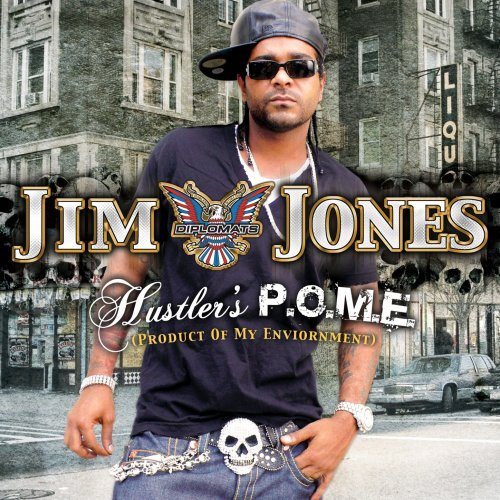 Jim Jones Hustlers P.O.M.E. Clean Version