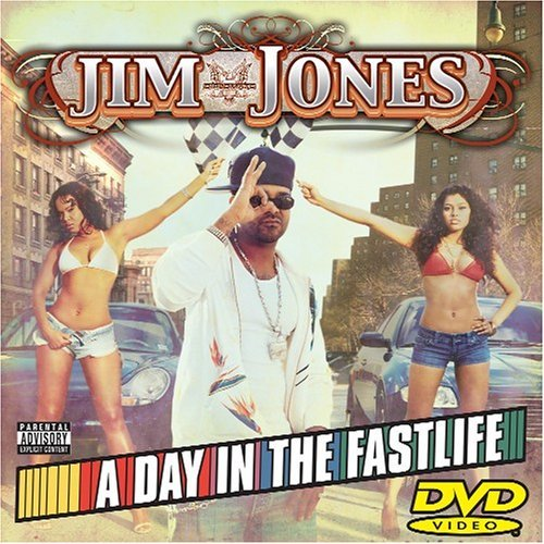 Jim Jones Day In The Fastlife Explicit Version