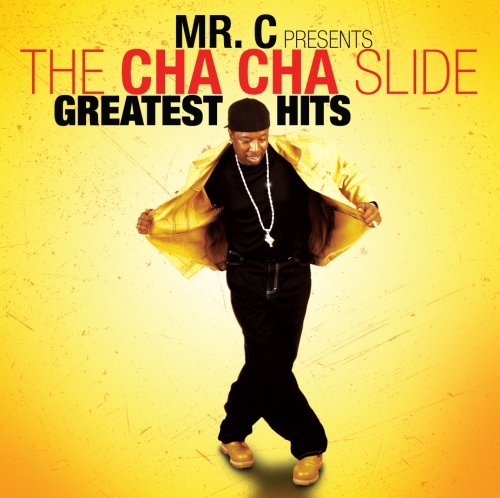 Mr. C Mr. C Presents Cha Cha Slide G