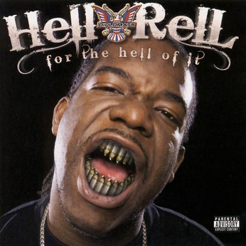 Diplomats Present Hell Rell For The Hell Of It Explicit Version