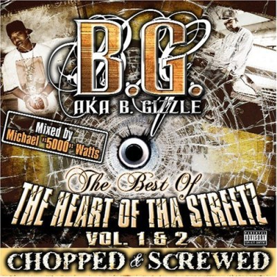 B.G. Vol. 1 2 Best Of Tha Heart Of Explicit Version Screwed Version