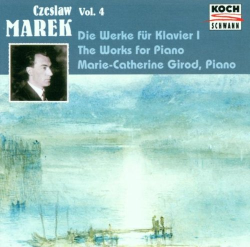C. Marek Works For Piano Vol. 4 Girod*marie Catherine (pno)