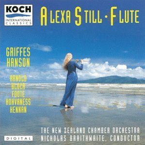 Alexa Still Plays Arnold Griffes Hanson Ho Still (fl) Braithwaite New Zealand Co