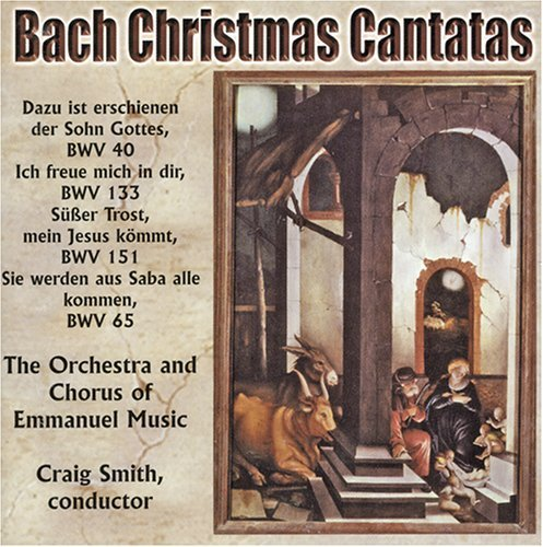 J.S. Bach Christmas Cantatas Smith Emmanuel Music Chorus