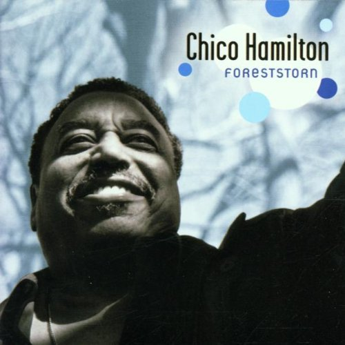 Chico Hamilton Foreststorn