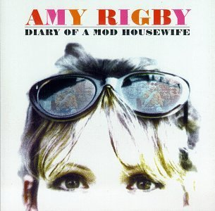 Amy Rigby Diary Of A Mod Housewife