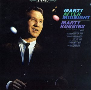 Marty Robbins Marty After Midnight