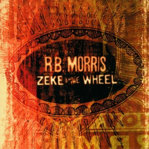 Morris R.B. Zeke & The Wheel