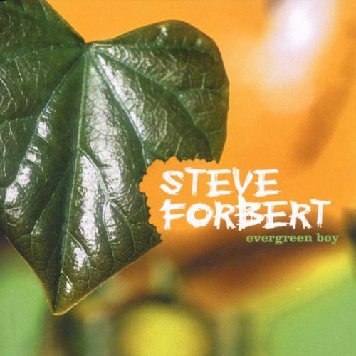 Steve Forbert Evergreen Boy