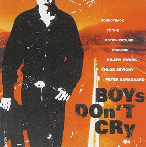 Boys Don't Cry Soundtrack Skynyrd Smithereens Dictators Butthole Surfers Charlatans