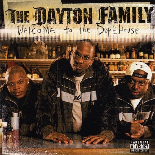 Dayton Family Dope House Explicit Version