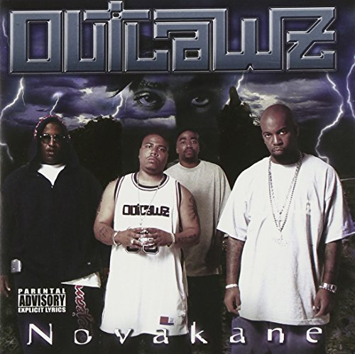 Outlawz Novakane Explicit Version