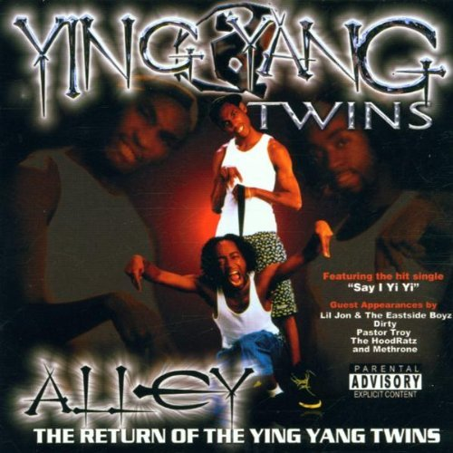 Ying Yang Twins Alley Return Of The Ying Yang Explicit Version